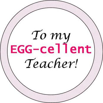 EGG-cellent Teacher Easter Tags
