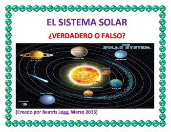EL SISTEMA SOLAR- VERDADERO O FALSO?