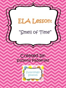 """ELA Abstract Nouns: """"Smell of Time"""""""