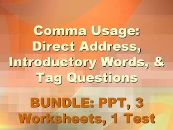 ELA COMMAS Direct Address, Introductory Words, Tag Questio
