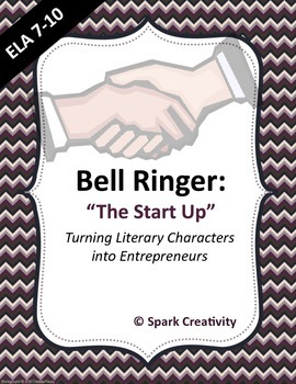 ELA Bell Ringer: A Character's Start-Up Business