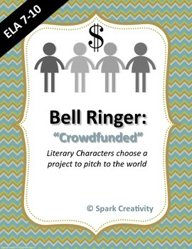 ELA Bell Ringer: Literary Character's Crowdfunding Campaign