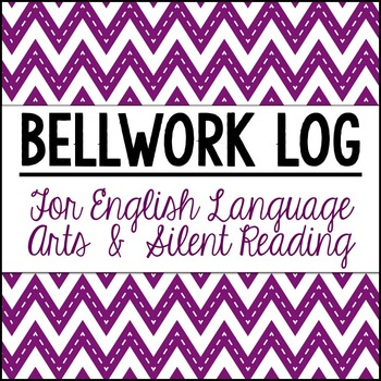ELA Bellwork/SSR Log