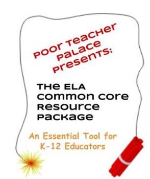 ELA Common Core Teacher Resource Package