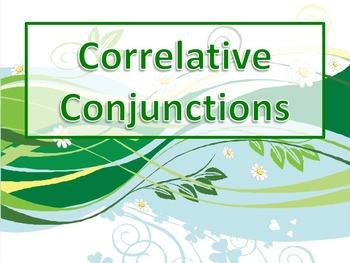ELA CONJUNCTIONS Correlative Conjunctions PowerPoint PPT