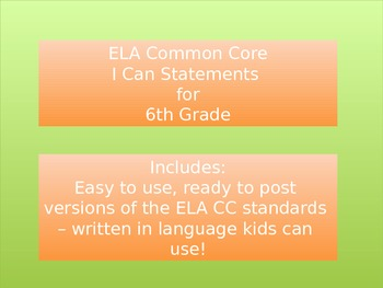 "ELA Common Core ""I Can"" Standards -- Grade 6"