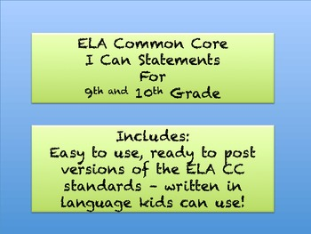 "ELA Common Core ""I Can"" Standards -- Grade 9/10"
