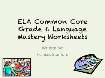 ELA Common Core Language Grade 6 Worksheets