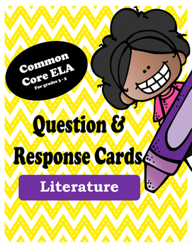 ELA Common Core Question and Response Cards