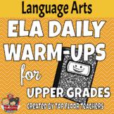 ELA Daily Warm Ups - Upper Grades