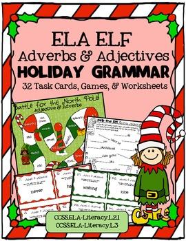 ELA ELF Holiday Grammar: Adverbs & Adjectives! Task Cards,