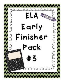 ELA Early Finisher Pack #3