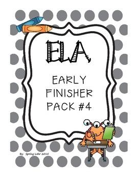 ELA Early Finisher Pack #4 - Reading, Language, and Litera