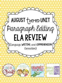 ELA Editing Spiral Review-August Themed Unit