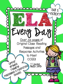 ELA Every Day {Close Reading Passages and Response Sheets} by The Teacher Stop
