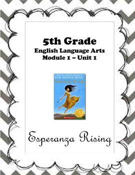 ELA Mod 1 Unit 1 - Esperanza Rising