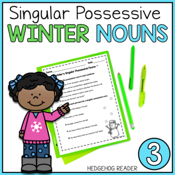 ELA Practice - Winter Singular Possessive Nouns CCSS Printable