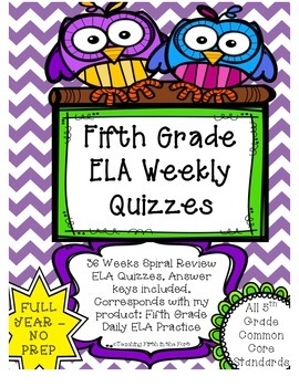 ELA Spiral Review Weekly Quizzes NO PREP FULL YEAR Meets A