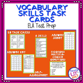 ELA Test Prep - Vocabulary Skills Task Cards