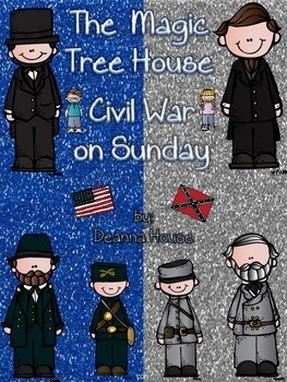 ELA Unit for The Magic Tree House Civil War on Sunday, Book 21