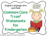 "ELA and Math Common Core ""I can"" Statements for Kindergarten"