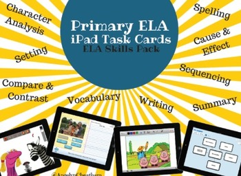ELA iPad Apps Task Cards - Primary Pack