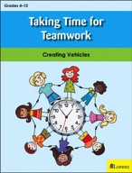 Taking Time for Teamwork: Creating Vehicles