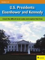U.S. Presidents: Eisenhower and Kennedy