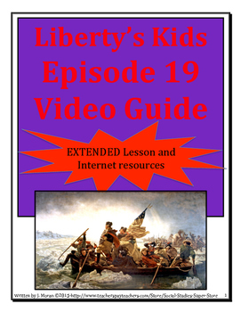 ELEMENTARY- Liberty's Kids Video Guide #19 Across the Delaware