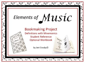 ELEMENTS of MUSIC Book-making Project, Definitions, Mnemon