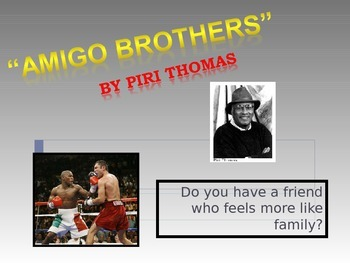 """ELL Activities for """"Amigo Brothers"""" by Piri Thomas"""