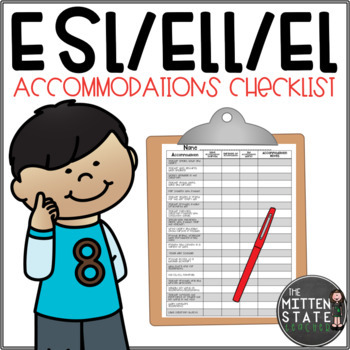 ELL / ESL Accommodation Checklist {English Language Learners}