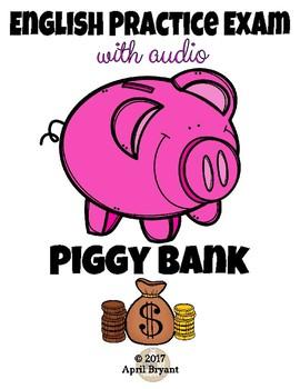 ELPA21 Practice Exam Piggy Bank Theme