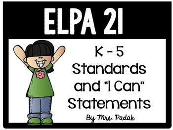 """ELPA21 K-5 Standards and """"I can"""" statements"""