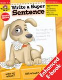 Write a Super Sentence, Grades 1-3 (Enhanced eBook)