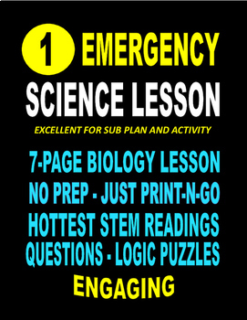 EMERGENCY STEM BIOLOGY LESSON  22-PAGES   SALE  $8.50  ENGAGING