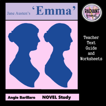 EMMA - Jane Austen Teacher Text Guide and Worksheets