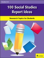 100 Social Studies Report Ideas