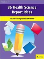 86 Health Science Report Ideas