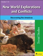 New World Explorations and Conflicts