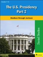 The U.S. Presidency Part 2