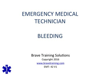 EMT/EMR LESSON ON BLEEDING POWERPOINT PRESENTATION