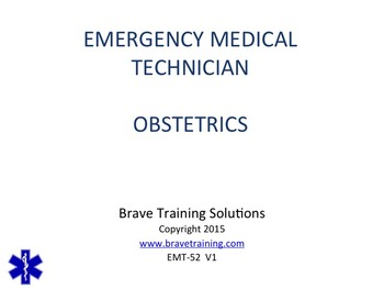 EMT/EMR OBSTRITETICAL EMERGENCIES