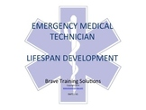 EMT LESSON LIFE SPAN DEVELOPMENT
