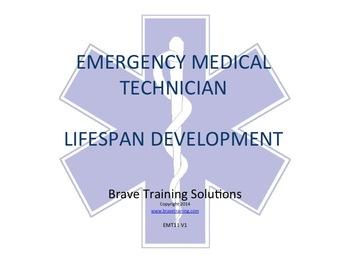 EMT/EMR LESSON LIFE SPAN DEVELOPMENT