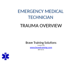 EMT LESSON TRAUMA OVERVIEW POWERPOINT TRAINING PRESENTATION