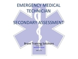 EMT POWERPOINT TRAINING LESSON SECONDARY ASSESSMENT