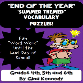 """""""End of the Year"""" Vocabulary Puzzles, Word Work"""