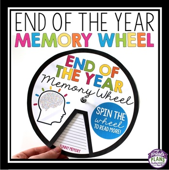 END OF THE YEAR ACTIVITY: MEMORY WHEEL