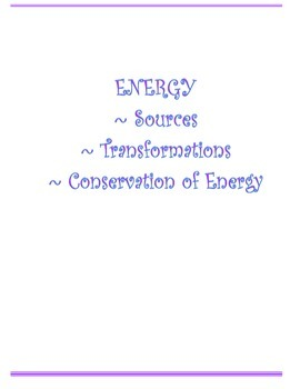 CONSERVATION OF ENERGY UNIT: QUIZ TEST STUDENT NOTES AND M